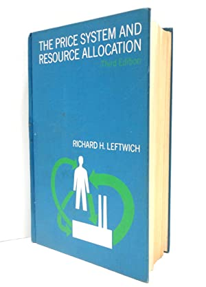 The Price System and Resource Allocation--THIRD EDITION
