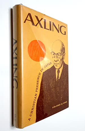 Axling: A Christian Presence in Japan: Hine, Leland D.