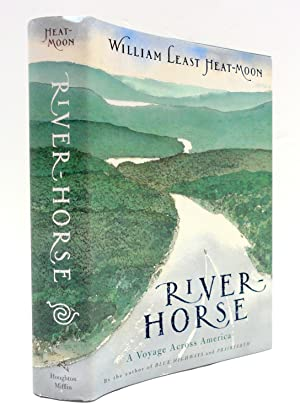 RIVER HORSE -- The Logbook of a Boat Across America