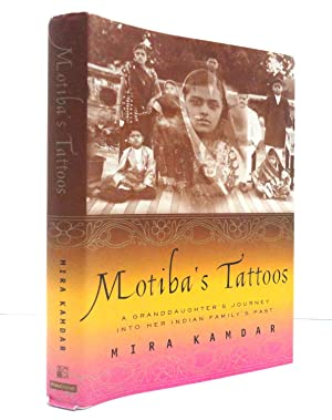 Motiba's Tattoos: A Granddaughter's Journey Into Her Indian Family's Past