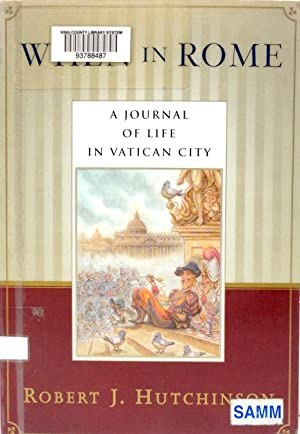 When In Rome: A Journal of Life in Vatican City