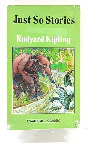 Just So Stories: KIPLING, RUDYARD