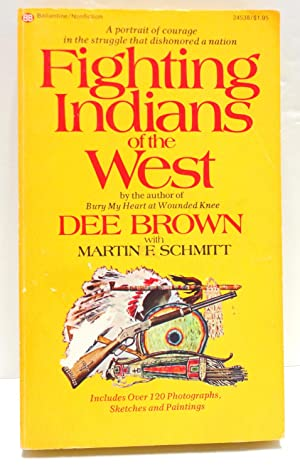 Fighting Indians of the West: Brown, Dee with