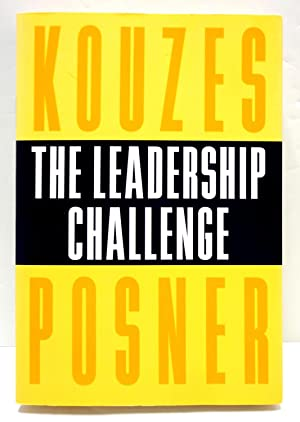 The Leadership Challenge: How to Keep Getting Extraordinary Things Done in Organizations