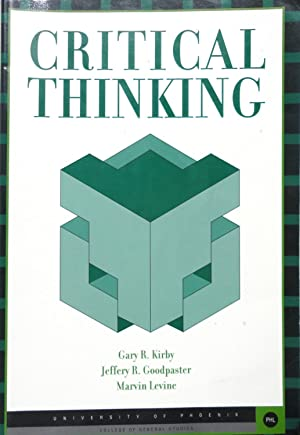 Critical Thinking (University of Phoenix): Kirby, Gary R.;