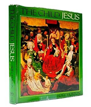 The Child Jesus: Horton, Adey