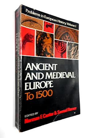 Ancient and Medieval Europe To 1500 (Problems in European History, Volume I)