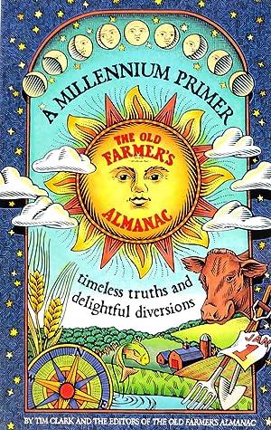 The Millennium Primer, the Old Farmer's Almanac: Tim Clark and