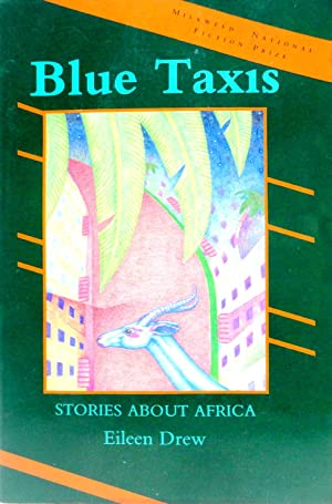 Blue Taxis: Stories about Africa: Eileen Drew