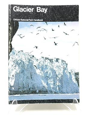 Glacier Bay: A Guide to Glacier Bay: National Park Service,