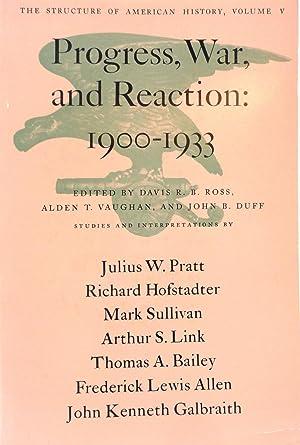 Progress, War, and Reaction: 1900-1933 (The Structure: Ross, Davis R.B.;