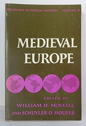 Medieval Europe: Readings In World History, Volume 8