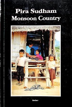 Monsoon Country: Sudham, Pira