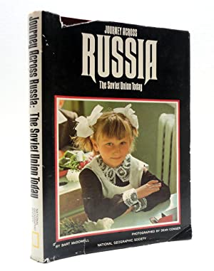 Journey Across Russia: The Soviet Union Today: McDowell, Bart