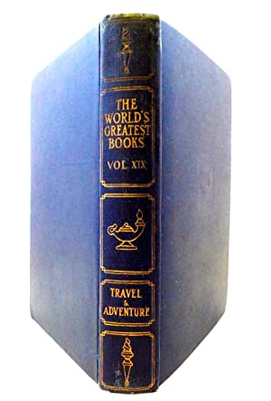The World's Greatest Books VOL XIX TRAVEL & ADVENTURE