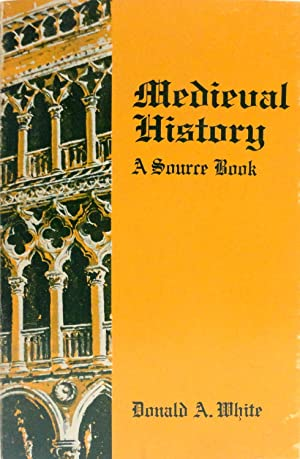 Medieval History: A Source Book