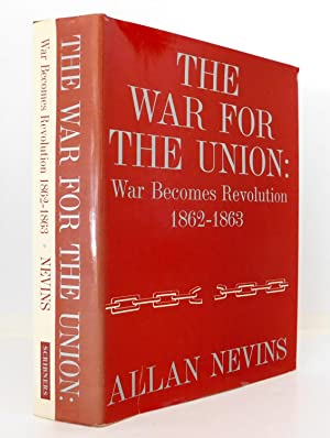 The War for the Union, Vol. 2: War Becomes Revolution, 1862-1863