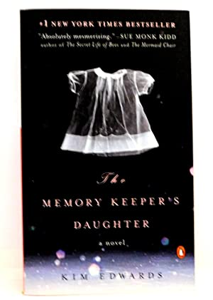 The Memory Keeper's Daughter: A Novel: Edwards, Kim