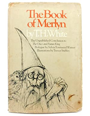 The Book of Merlyn: The Unpublished Conclusion: White, Stewart Edward