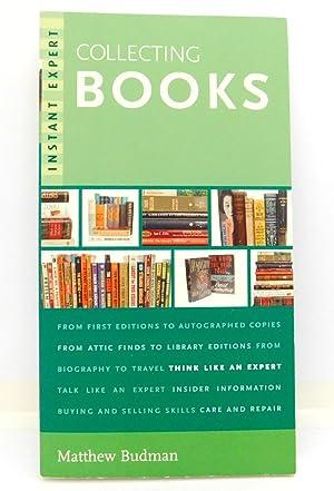 Instant Expert: Collecting Books: Budman, Matthew