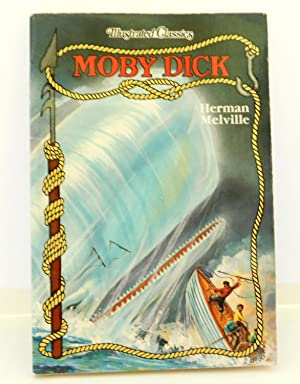 Moby Dick (Illustrated Classics): Melville, Herman
