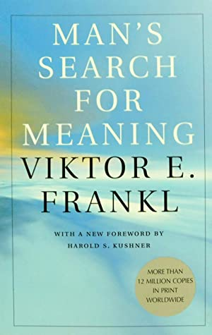 Man's Search for Meaning: Frankl, Viktor E.