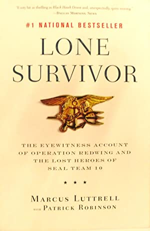 Lone Survivor: The Eyewitness Account of Operation: Luttrell, Marcus with