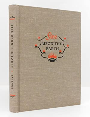 Fire Upon the Earth: The Story of: Langford, Norman F.