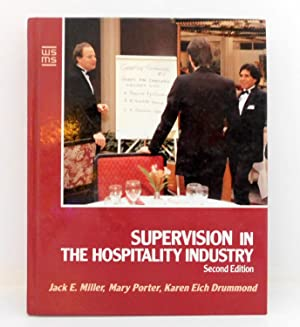 Supervision in the Hospitality Industry (Wiley Service Management Series)