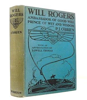 Will Rogers: Ambassador of Good Will, Prince: O'Brien, P. J.