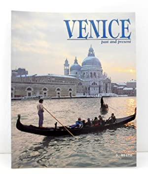 Venice Past and Present
