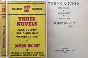 Three Novels: Rule Golden, The Dying Man, Natural State