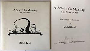A Search for Meaning: The Story of Rex