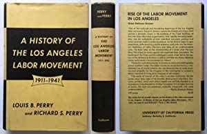 A History of the Los Angeles Labor Movement 1911-1941