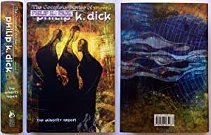 The Minority Report: The Complete Stories of Philip K. Dick (1954-1963) Volume 4