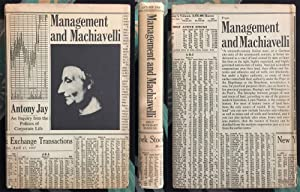 Management and Machiavelli: An Inquiry Into the Politics of Corporate Life