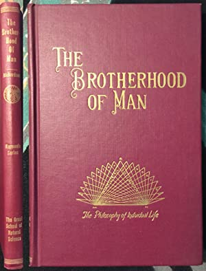 The Brotherhood of Man: The Philosophy of Individual Life