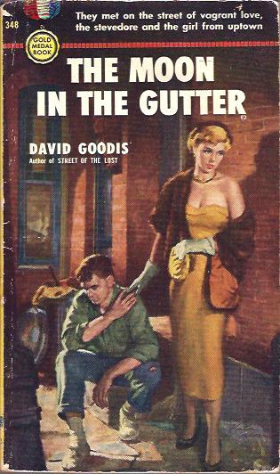 The Moon in the Gutter Goodis, David Very Good Softcover