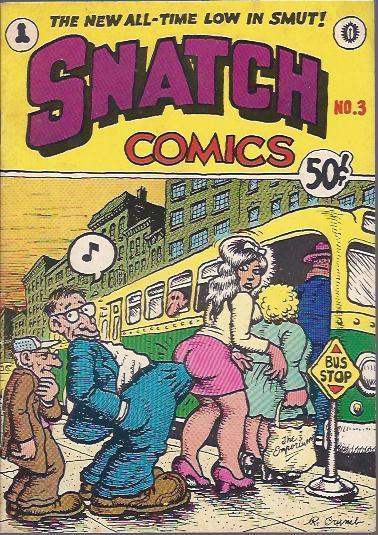 Snatch Comics, No.3: Crumb, R., (et. al.)