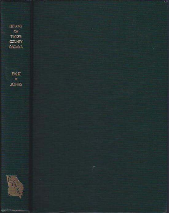 History of Twiggs County Georgia: Faulk, J. Lanette O'Neal (Mrs. Hugh Lawson) and Billy Walker ...