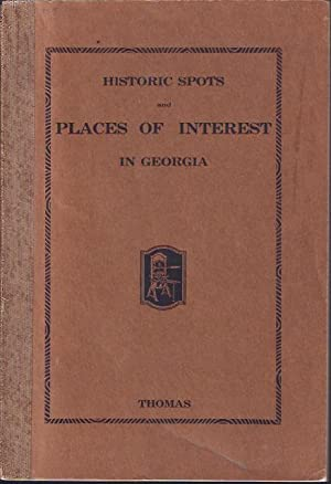Historic Spots and Places of Interest in Georgia: Thomas, Ruby Felder Ray