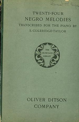 Twenty-Four Negro Melodies Transcribed for the Piano: Coleridge-Taylor, Samuel