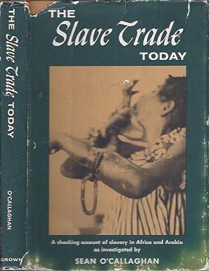 The Slave Trade Today: O'Callaghan, Sean