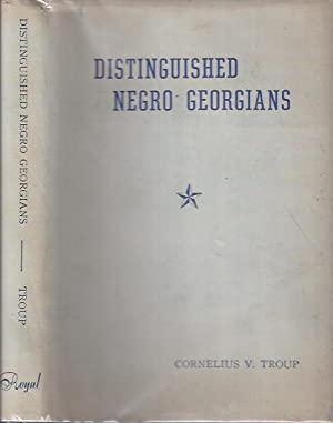 Distinguished Negro Georgians: Troup, Cornelius V.