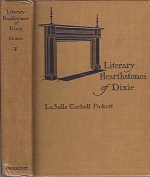 Literary Hearthstones of Dixie: Pickett, La Salle Corbell