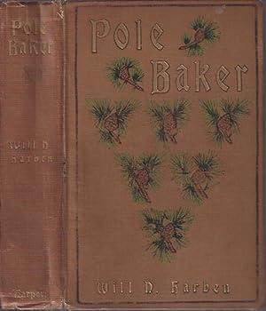 Pole Baker: Harben, Will N.