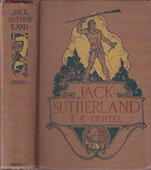 Jack Sutherland : A Tale of the Bloody Marsh: Oertel, T. E.