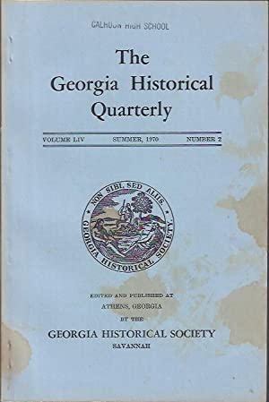 The Georgia Historical Quarterly, Summer, 1970: Georgia Historical Society