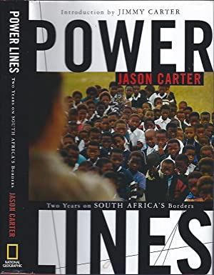 Power Lines : Two Years on South Africa's Borders: Carter, Jason