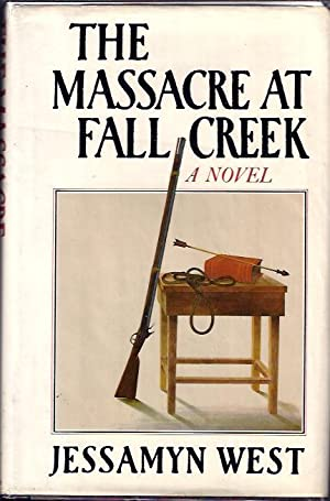 The Massacre At Fall Creek: West Jessamyn